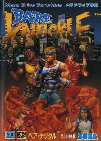 Se você se deparar com essa capa, não estranhe, Bare Knuckle é o nome da versão japonesa